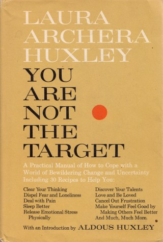 Cover of You Are Not the Target by Laura Archera Huxley