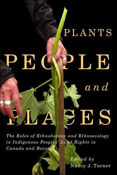 Cover of Plants, People, and Places edited by Nancy Turner